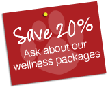 Save 20 Percent with our Wellness Packages